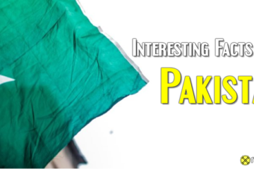 35 Interesting Facts About Pakistan Country