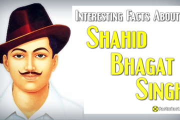 30 Interesting Facts About Shahid Bhagat Singh